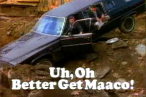 Uh, Oh Better Get Maaco! catch phrase